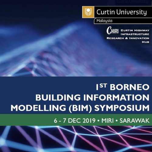 Inaugural Borneo Building Information Modelling Symposium to be held at Curtin Malaysia