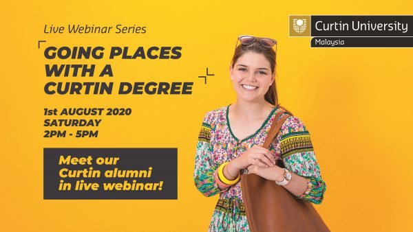 Don't miss the 'Going Places with a Curtin Degree' live webinar.