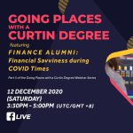New segment in Curtin Malaysia's 'Going Places with a Curtin Degree' webinar series this Saturday