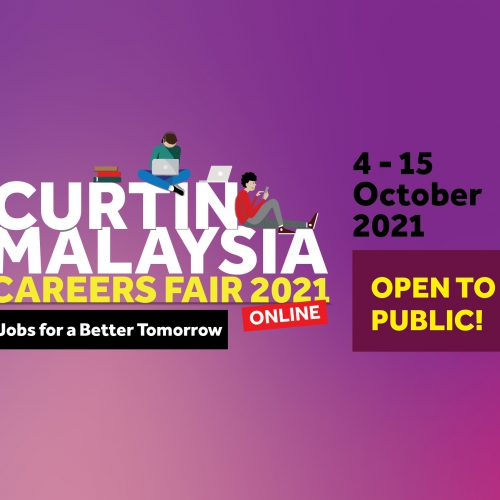 Job-seekers can connect with employers during Curtin Malaysia Careers Fair 2021 online from today